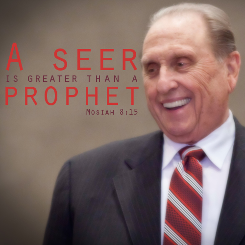 A seer is greater than a prophet - Mosiah 8:15
